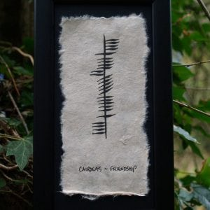 Cairdeas/Friendship - Single Ogham Blessing
