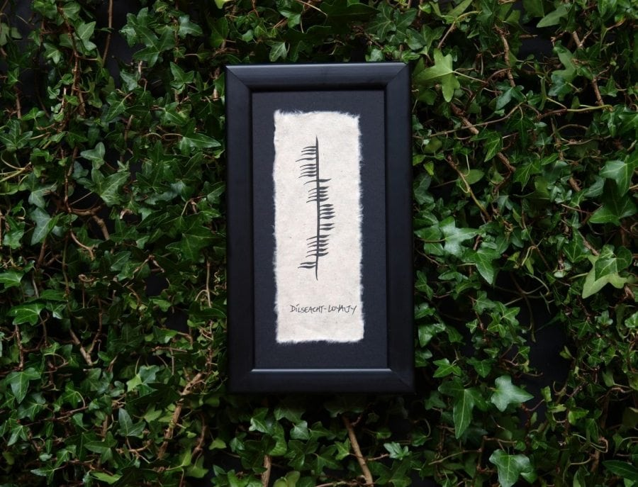 Dílseacht/Loyalty - Single Ogham Blessing